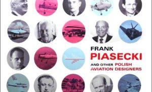 Frank Piasecki i inni polscy inżynierowie lotnictwa