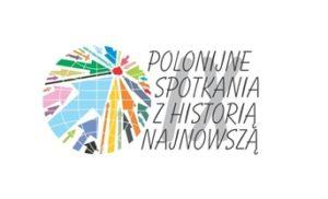 IX Polonijne Spotkania z Historią Najnowszą