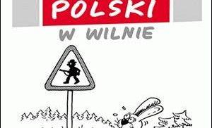 Polski humor w Wilnie